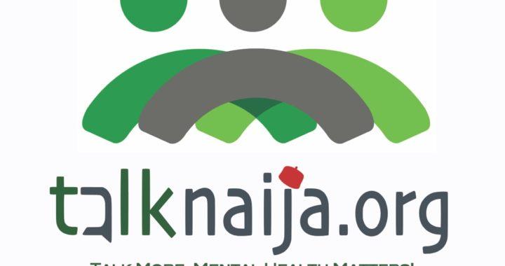 Talk Naija: Talk More, Mental Health Matters